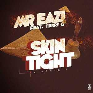 "Mr Eazi - ""Skin Tight"" (Remix) ft. Terry G"